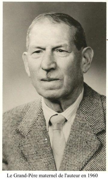 Grand-Père maternel de l'auteur vers 1960