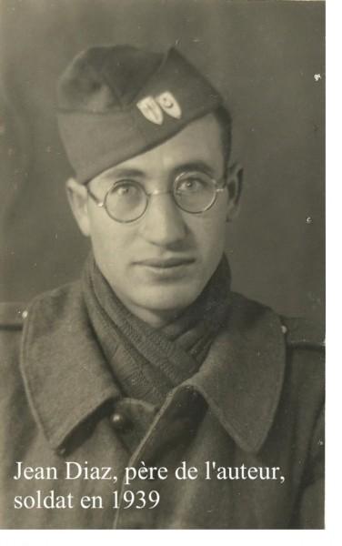 Jean Diaz soldat 1939 - père de l'auteur