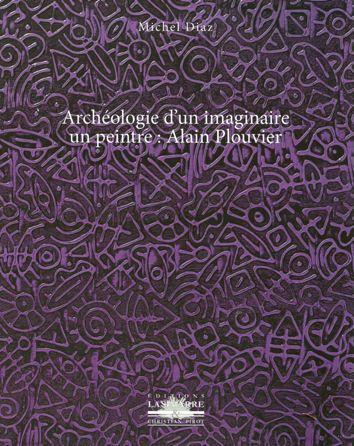 Archéologie d'un imaginaire