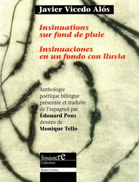 INSINUATIONS SUR FOND DE PLUIE